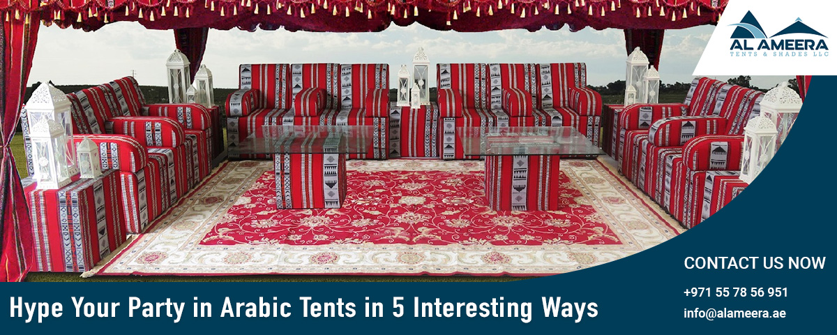 Hype Your Party in Arabic Tents in 5 Interesting Ways