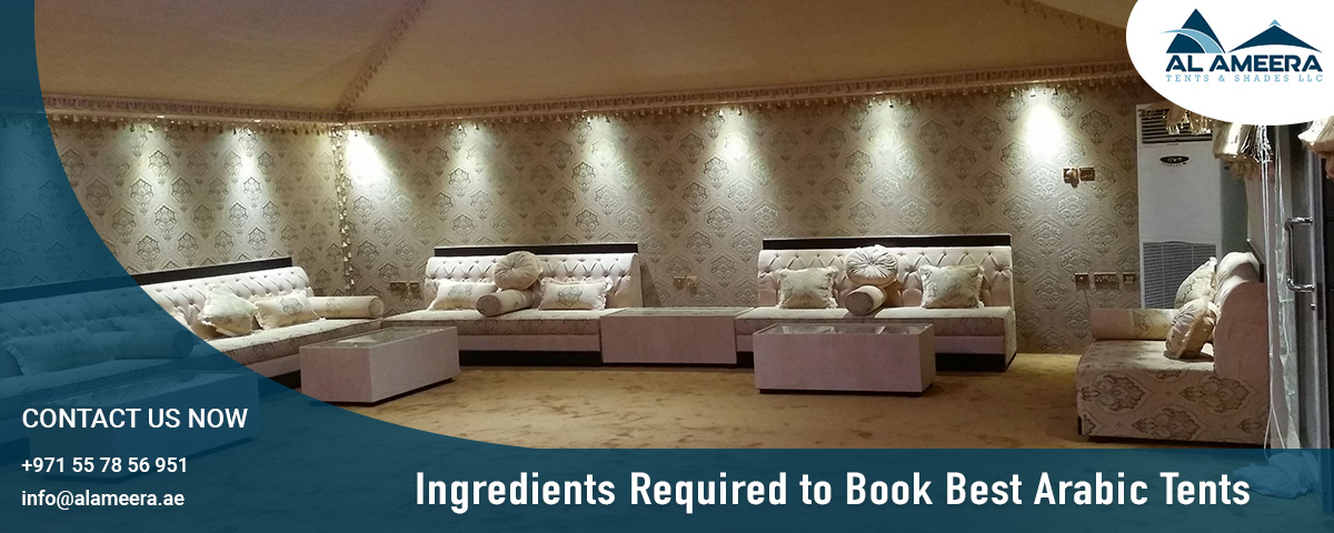 Ingredients Required to Book Best Arabic Tents