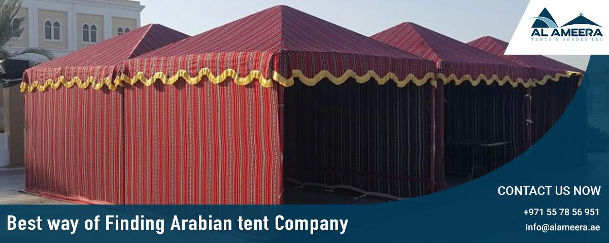 Best Way of Finding Arabian Tent Company