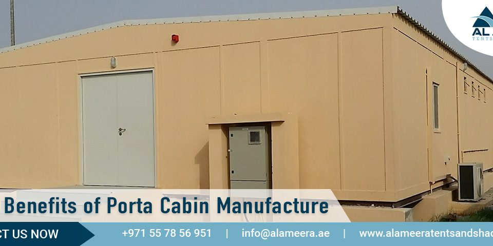 Benefits of Porta cabin Manufacture