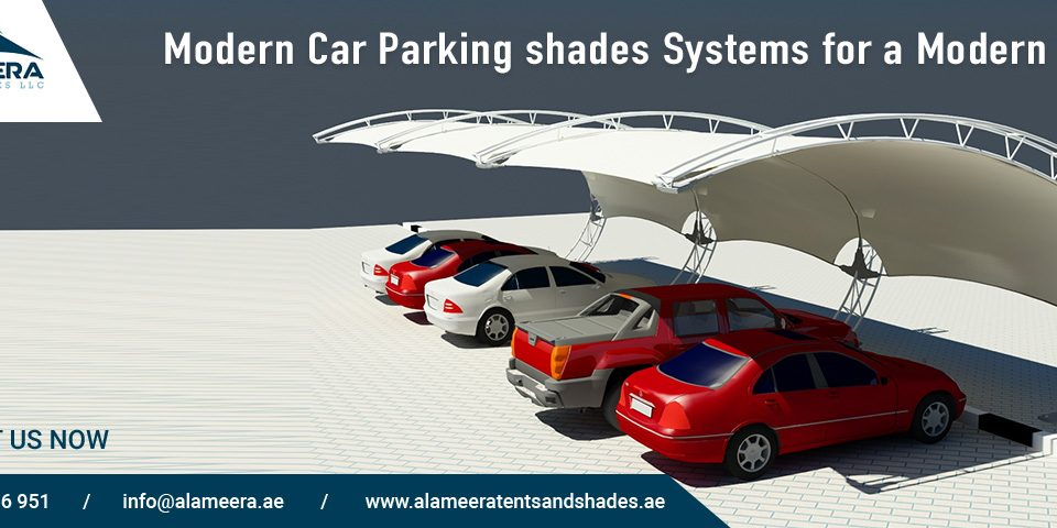 Modern Car Parking shades Systems for a Modern World