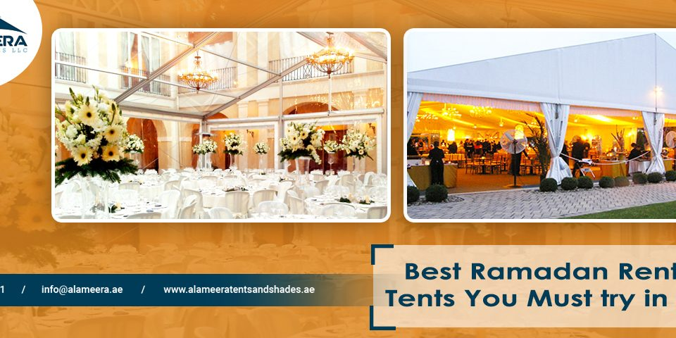 Best Ramadan Rental Tents You Must Try In UAE