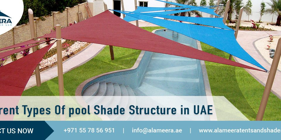 Different Types Of pool Shade Structure in UAE