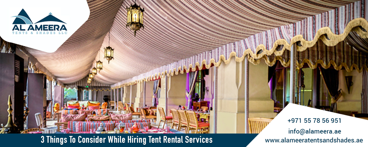 Things To Consider While Hiring Tent Rental Services